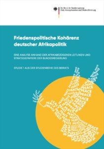 Titel der Studie Friedenspolitische Kohärenz deutscher Afrikapolitik